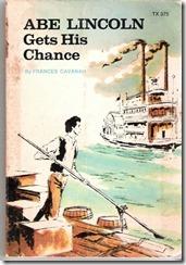 o_abe-lincoln-gets-his-chance-frances-cavanah-1959-8bec
